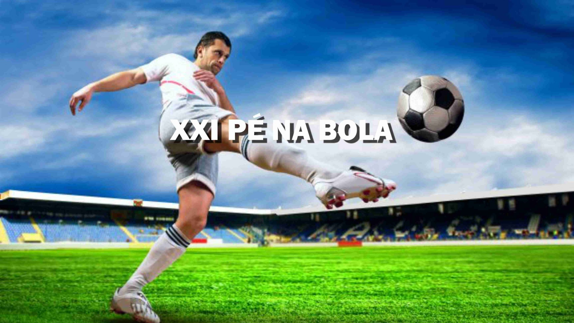 XXI PÉ NA BOLA IFC/2018