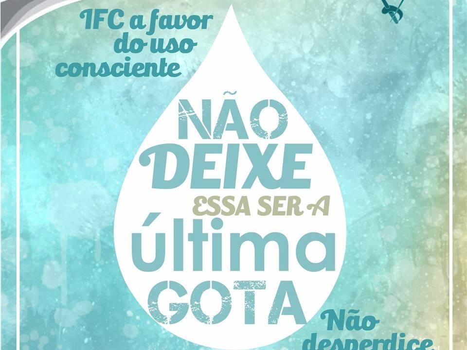 Campanha para o uso consciente da água IFC!